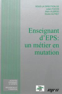 Enseignant d'EPS : un métier en mutation