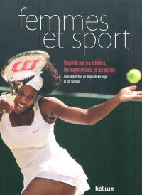Femmes et sport : regards sur les athlètes, les supportrices et les autres