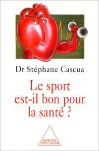 Le sport est-t-il bon pour la santé ?