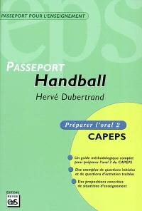 Passeport handball : préparer l'oral 2 CAPEPS