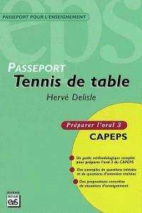 Tennis de table : CAPEPS externe, épreuve d'admission orale 3, méthodologie et contenus