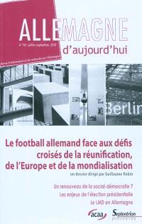 Allemagne d'aujourd'hui. n° 193, Le football allemand face aux défis de la mondialisation
