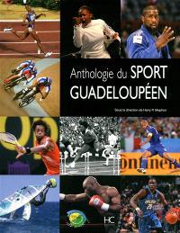 Anthologie du sport guadeloupéen