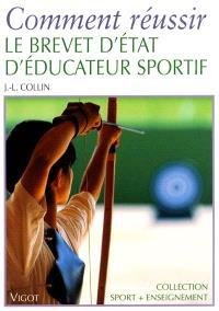 Comment réussir le brevet d'Etat d'éducateur sportif