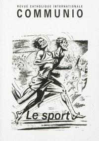 Communio. n° 184, Le sport