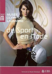 De sport en mode : exposition, Lausanne, Musée Olympique, 21 mars-25 août 2002