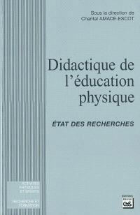 Didactique de l'éducation physique : état des recherches