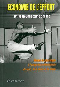 Economie de l'effort : manuel de physiologie à l'usage des professionnels du sport, de la danse et du cirque