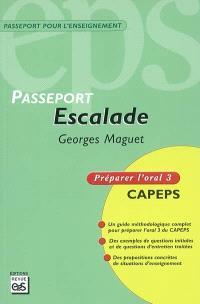 Escalade : Capes externe, épreuve d'admission orale 3, méthodologie et contenus : préparer l'oral 3, CAPEPS
