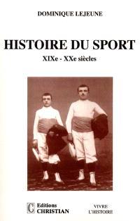 Histoire du sport : XIXe-XXe siècles