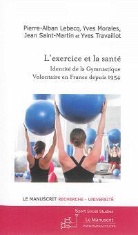 L'exercice et la santé : identité de la gymnastique volontaire en France depuis 1954