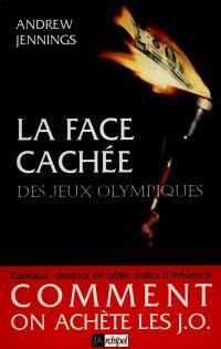 La face cachée des jeux Olympiques