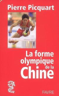 La forme olympique de la Chine