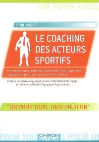 Le coaching des acteurs sportifs : une nécessaire professionnalisation du management sportif pour gérer ses ressources humaines