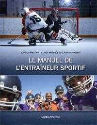 Le manuel de l'entraîneur sportif