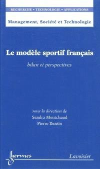 Le modèle sportif français : bilan et perspectives