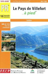 Le pays de Villefort à pied : 18 promenades et randonnées : Lozère