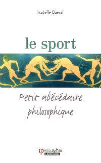 Le sport : petit abécédaire philosophique