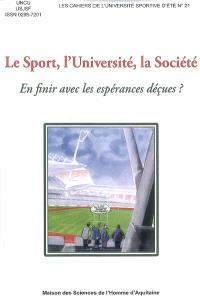 Le sport, l'université, la société : en finir avec les espérances déçues ?