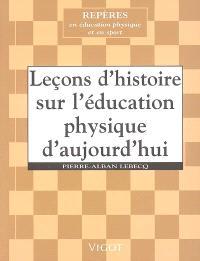 Leçons d'histoire sur l'éducation physique d'aujourd'hui