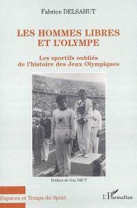 Les hommes libres et l'Olympe : les sportifs oubliés de l'histoire des jeux Olympiques