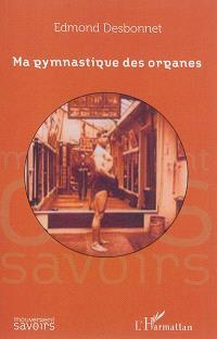 Ma gymnastique des organes