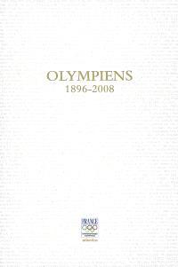Olympiens : 1896-2008