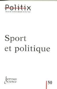 Politix. n° 50, Sport et politique