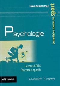 Psychologie : cours et exercices corrigés : licences STAPS, éducateurs sportifs