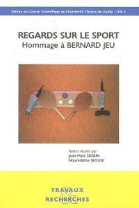 Regards sur le sport : hommage à Bernard Jeu
