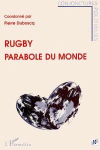 Rugby parabole du monde