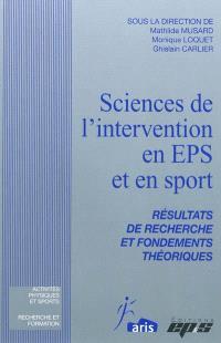 Sciences de l'intervention en EPS et en sport : résultats de recherche et fondements théoriques