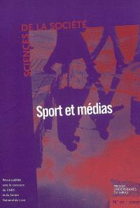 Sciences de la société. n° 72, Sport et médias