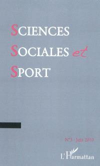 Sciences sociales et sport. n° 3