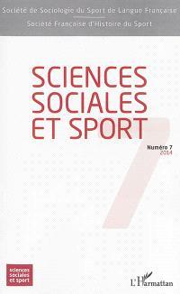 Sciences sociales et sport. n° 7