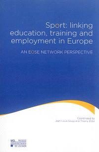 Sport : linking education, training and employment in Europe : an EOSE network perspective