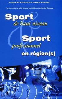 Sport de haut niveau et sport professionnel en région (s), quelles articulations avec l'État et l'Europe ? : colloque, université Victor-Segalen Bordeaux 2, 18-19-20 mars 1999