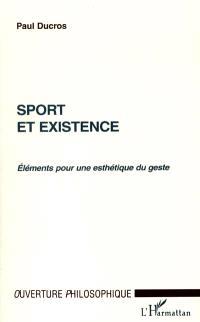 Sport et existence : éléments pour une esthétique du geste