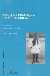 Sport et politique en Méditerranée
