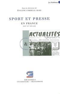 Sport et presse en France : XIX-XXe siècles