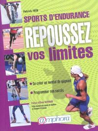 Sports d'endurance : repoussez vos limites : le mental de l'athlète face au point de rupture