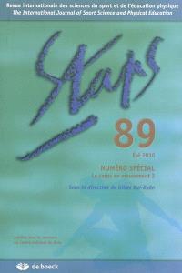 Staps. n° 89, Numéro spécial : le corps en mouvement 2 : été 2010