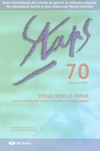 Staps. n° 70, Spécial sport et dopage