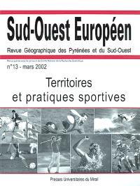 Sud-Ouest européen. n° 13, Territoires et pratiques sportives