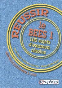 Réussir le BEES 1 : 100 sujets d'examen résolus