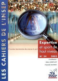 Cahiers de l'Insep (Les). n° 34, Expertise et sport de haut niveau