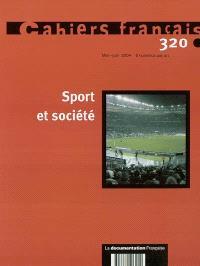 Cahiers français. n° 320, Sport et société