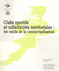 Clubs sportifs et collectivités territoriales : les outils de la contractualisation
