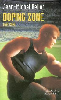 Doping zone : août 2046