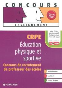 Education physique et sportive : CRPE, concours de recrutement de professeur des écoles